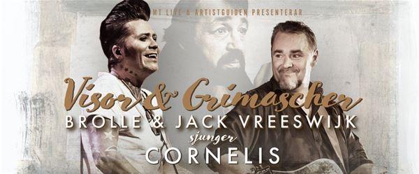 Konsert - Visor & Grimascher, Jack Vreeswijk & Brolle sjunger Cornelis.