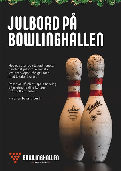 © Copy: www.bowlinghallenostersund.se/julbord-pa-bowlinghallen/, Julbord på Bowlinghallen