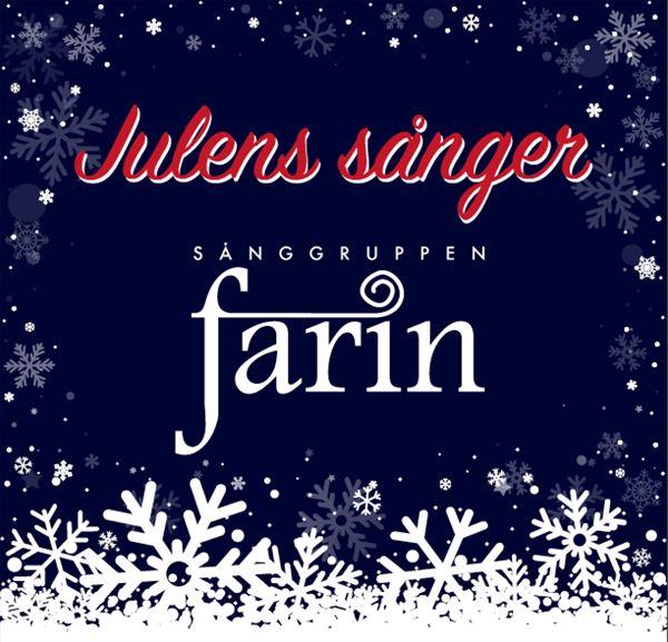 Julens sånger med Sånggruppen Farin
