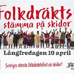 Folkdräktsstämma på skidor Långfredag 10 april Järvsöbacken