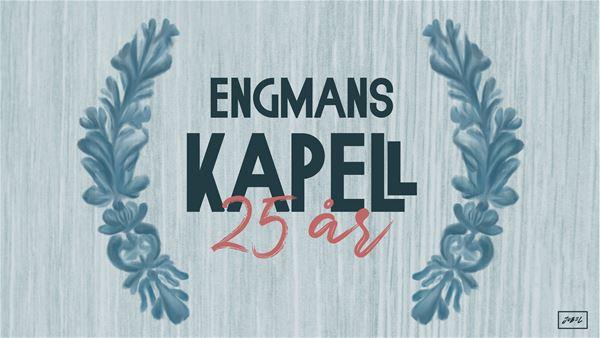 Engmans kapell,  © Engmans kapell, musik, engmans kapell, 25-årsjubileum, stocka