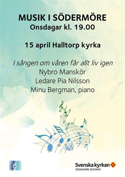 MUSIK I SÖDERMÖRE - I sången om våren får allt liv igen