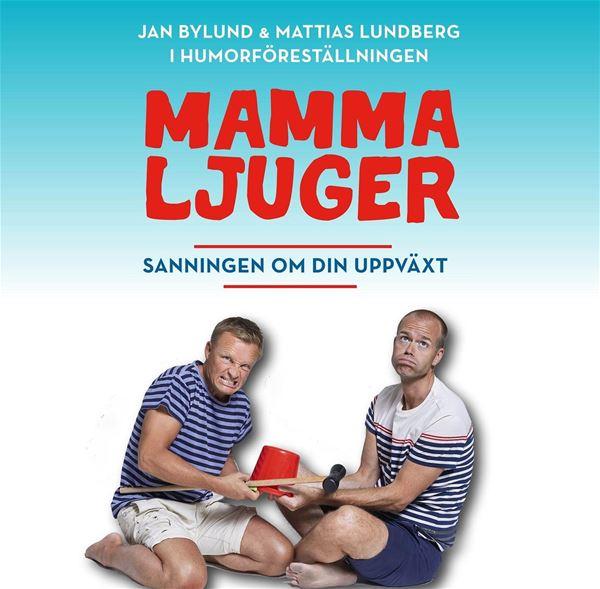 Humorföreställningen Mamma ljuger, sanningen om din uppväxt