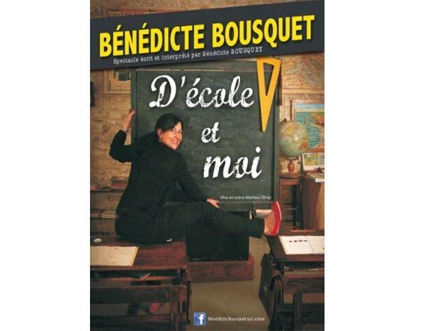 """Théâtre Le Point Comédie - """"Bénédicte Bousquet D'école et moi"""""""