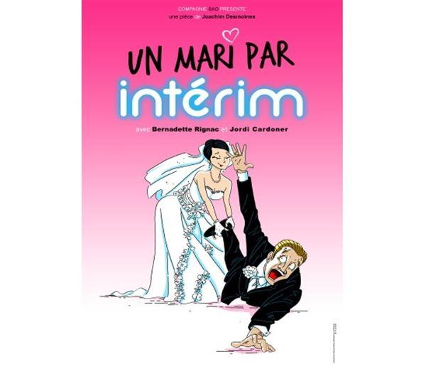 """Théâtre Le Point Comédie - """"Un mari par interim"""""""