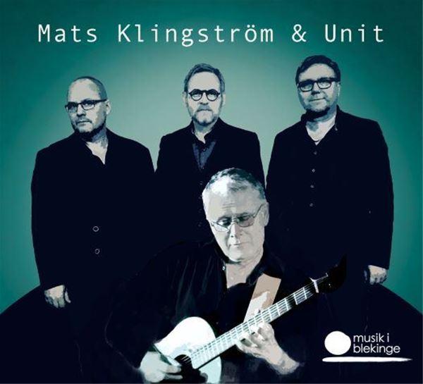 Mats Klingström & Unit
