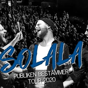 SOLALA Publiken Bestämmer Tour 2020