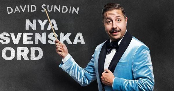 © Copy: https://www.facebook.com/DavidSundinHaHa/photos/p.1709912465811068/1709912465811068/?type=1&theater, Nya Svenska Ord - En humorföreställning med David Sundin
