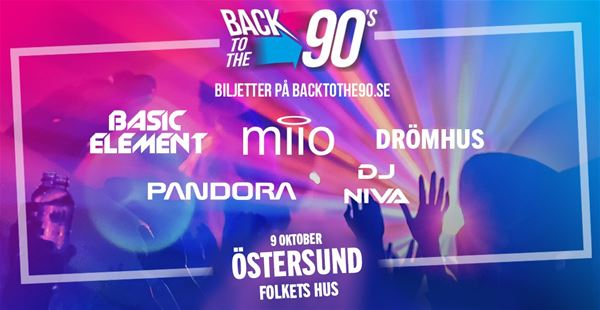© Copy: https://www.facebook.com/events/1894914353974812/, Back to the 90´s - Årets nostalgitripp till 90-talet!