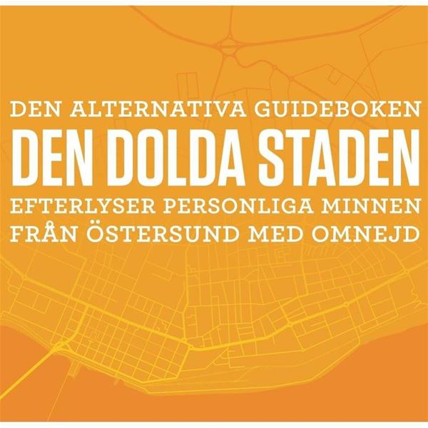 © Copy: Den dolda staden, vit text på orange bakgrundd