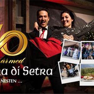 10 år med Opera Di Setra (nesten)