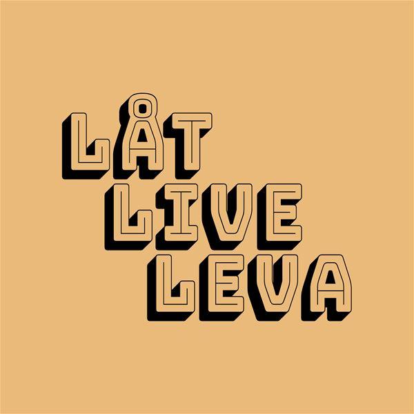 © Låt Live Leva, Låt Live Leva