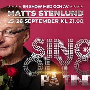 Stand-Up Show: Singelolycka på Tinder med Matts Stenlund