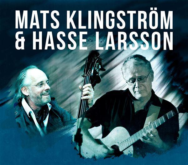 Mats Klingström & Hasse Larsson - Till en Vild och Evig Längtan