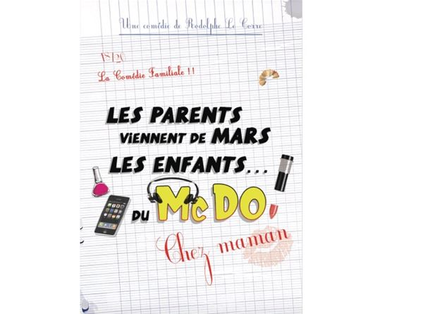 """Théâtre Le Point Comédie - """"Les parents viennent de Mars, les enfants...du Mc Do ! Chez Maman"""