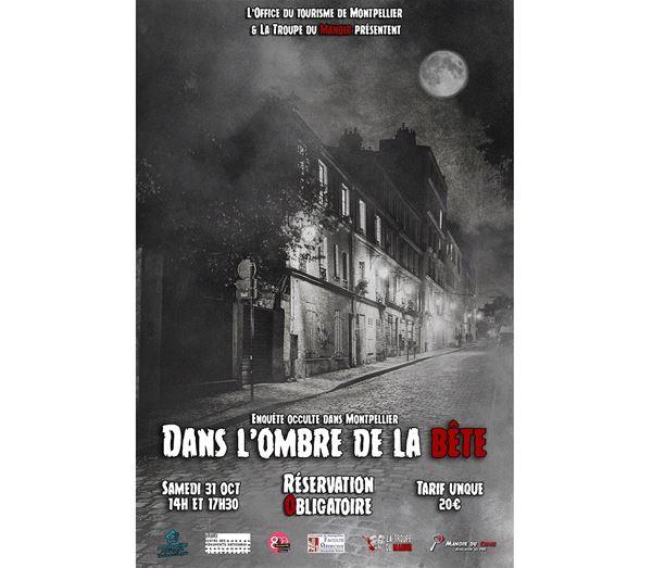 Enquête occulte dans Montpellier : Dans l'ombre de la bête