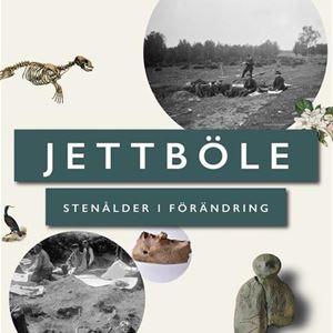 Ålands kulturhistoriska museum: Jettböle – Stenålder i förändring