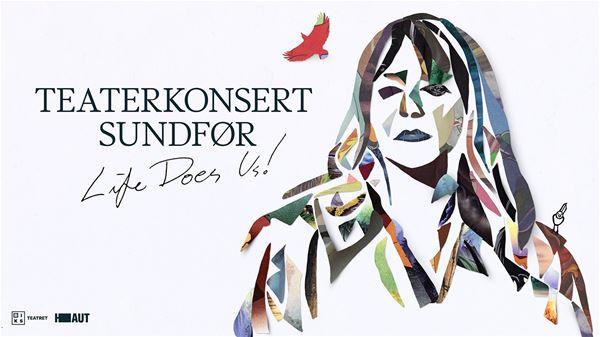 Teaterkonsert Sundfør - Life does us