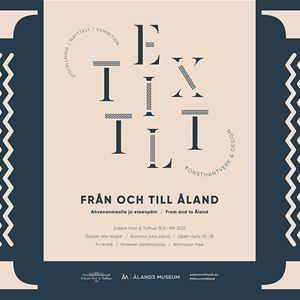 UTSTÄLLNING: TEXTILT HANTVERK & DESIGN - Från och till Åland