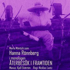Monolog: Återbesök i framtiden – om Hanna Rönnberg