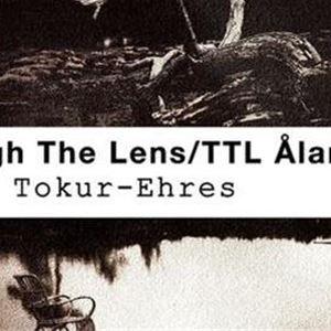 Fotoutställning: Through The Lens/TTL Åland med fotografen Hülya Tokur-Ehres