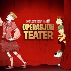 Operasjon Teater - Detektivbyrå nr.2